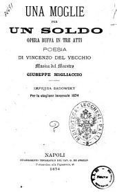 Una moglie per un soldo opera buffa in tre atti poesia di Vincenzo Del Vecchio