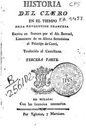 Historia del clero en el tiempo de la Revolución Francesa: Primera [-tercera] parte