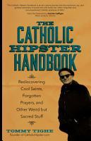 The Catholic Hipster Handbook PDF