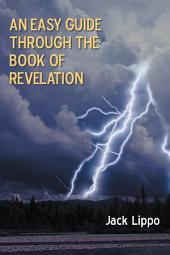 An Easy Guide through the Book of Revelation