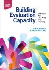 Building Evaluation Capacity: Activities for Teaching and Training, Edition 2