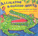 Alligator Raggedy-mouth