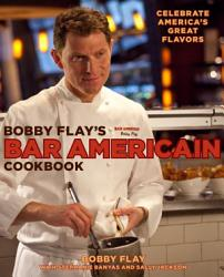Bobby Flay S Bar Americain Cookbook Book PDF