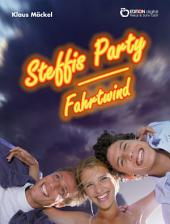 Steffis Party / Fahrtwind