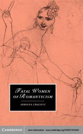 Fatal Women of Romanticism PDF
