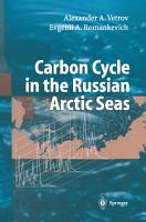 Carbon Cycle in the Russian Arctic Seas PDF