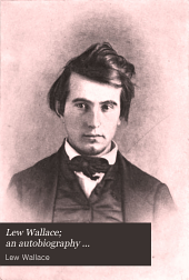 Lew Wallace: An Autobiography ...
