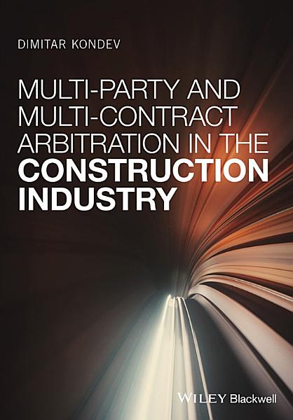 Multi Party and Multi Contract Arbitration in the Construction Industry