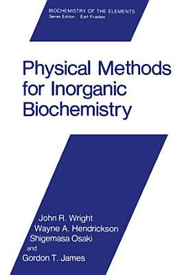 Physical Methods for Inorganic Biochemistry PDF
