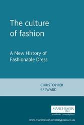 The Culture Of Fashion Book PDF