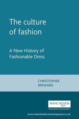 The Culture of Fashion PDF