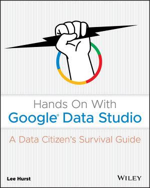 Hands On With Google Data Studio PDF