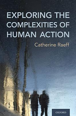Exploring the Complexities of Human Action PDF