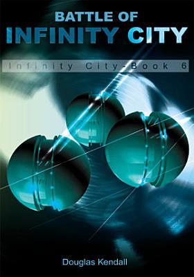 Battle Of Infinity City