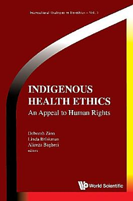 Indigenous Health Ethics  An Appeal To Human Rights