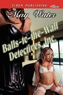 Balls To the Wall Detectives  Inc PDF