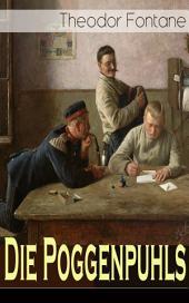 Die Poggenpuhls (Vollständige Ausgabe): Gesellschaftsroman aus dem 19. Jahrhunderts - Soziologische Studie des zerfallenden Offiziersadel in Preußen-Deutschland
