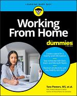Working From Home For Dummies