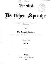 Wörterbuch der deutschen Sprache: mit Belegen von Luther bis auf die Gegenwart. A - K, Band 1