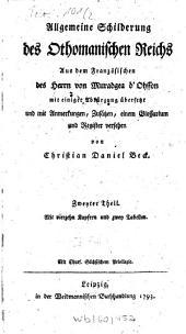 Allgemeine Schilderung des Othomanischen Reichs: Band 2