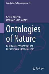 Ontologies of Nature: Continental Perspectives and Environmental Reorientations