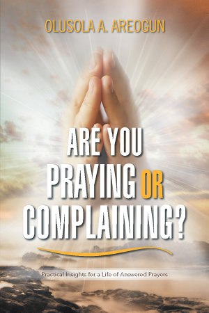 ARE YOU PRAYING OR COMPLAINING  PDF