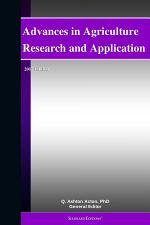Advances in Agriculture Research and Application: 2012 Edition