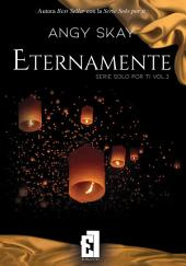 Eternamente vol.3 Serie Solo por ti: BEST SELLER