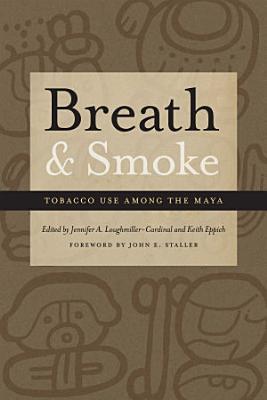Breath and Smoke