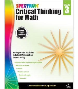 Spectrum Critical Thinking for Math  Grade 3