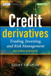 Credit Derivatives: Trading, Investing, and Risk Management, Edition 2