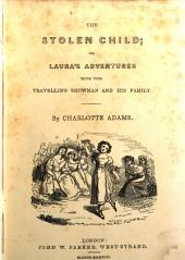 The stolen child; or, Laura's adventures with the travelling showman and his family