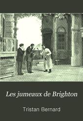 Les jumeaux de Brighton: pièce en trois actes et un prologue