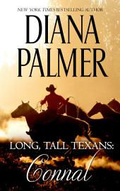 Long, Tall Texans: Connal: A First Love Western Romance