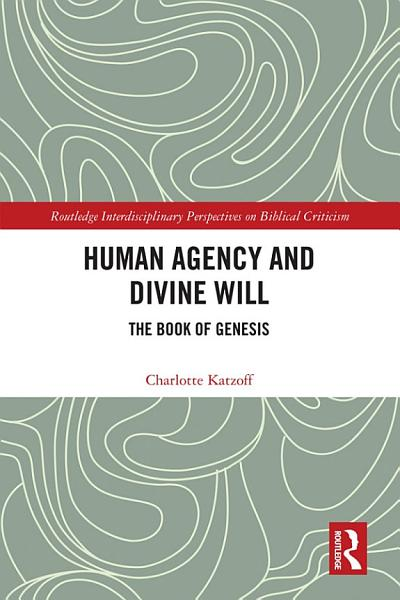 Download Human Agency and Divine Will Book