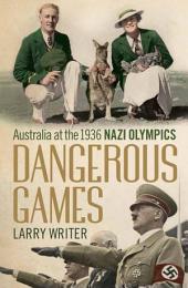 Dangerous Games: Australia at the 1936 Nazi Olympics
