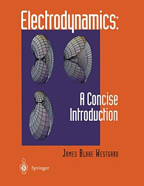 Electrodynamics  A Concise Introduction PDF