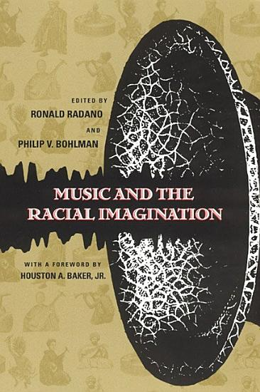 Music and the Racial Imagination PDF