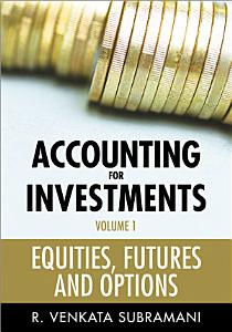 Accounting for Investments  Equities  Futures and Options PDF