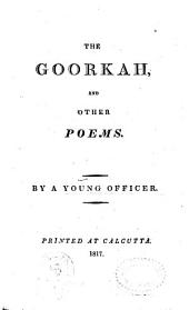 The Goorkha, and Other Poems