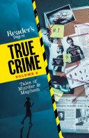 Reader's Digest True Crimes vol 2