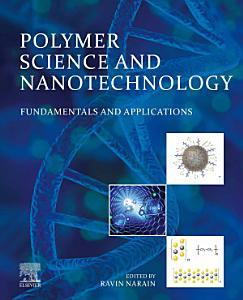 Polymer Science and Nanotechnology