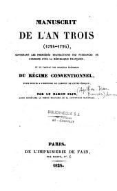 Manuscrit de l'An Trois (1794-1795), contenant les premières transactions des puissances de l'Europe avec la République française, et le tableau des derniers évènemens du régime conventionnel
