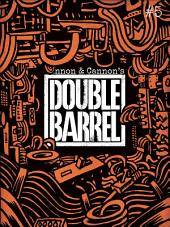 Double Barrel #5: Issue 5