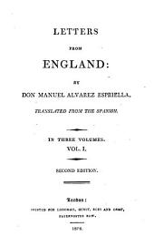 Letters from England: by don Manual Alvarez Espriella: Volume 1