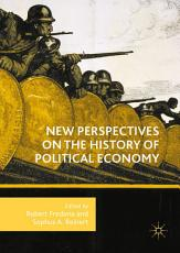 New Perspectives on the History of Political Economy PDF