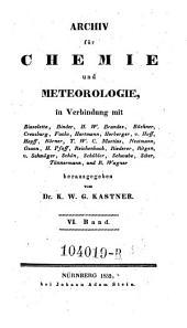 Archiv für die gesammte Naturlehre, in Verbindung mit Bischof, Förstemann (etc.) hrsg. von K(arl) W(ilhelm) G(ottlob) Kastner: Band 24