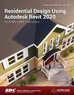 Residential Design Using Autodesk Revit 2020