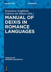 Manual of Deixis in Romance Languages