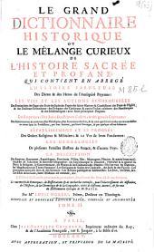 Le grand dictionnaire historique ou le mélange curieux de l'histoire sacrée et profane...